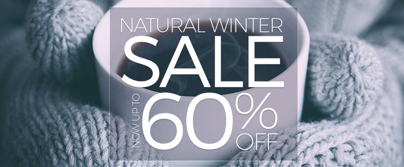 Natural Winter Sale - Up To 60% Off