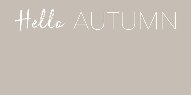 Hello to Autumn