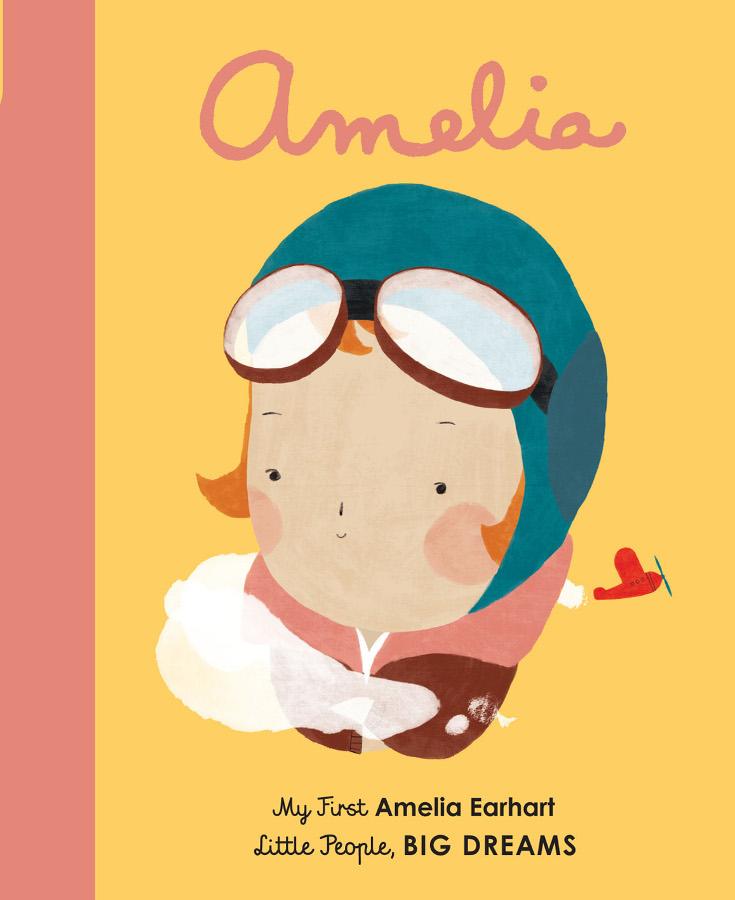 Little People Big Dreams Board Book: Amelia