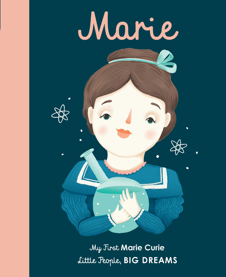 Little People Big Dreams Board Book: Marie