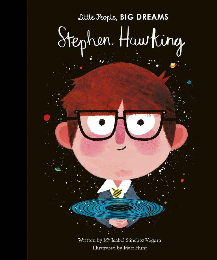 Little People Big Dreams Hardback Book: Stephen Hawking
