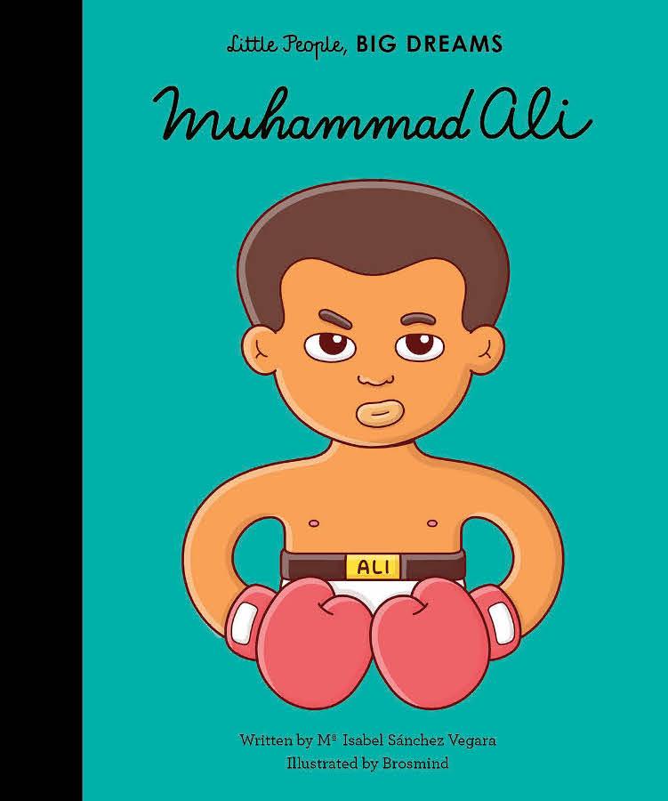 Little People Big Dreams Hardback Book: Muhammad Ali