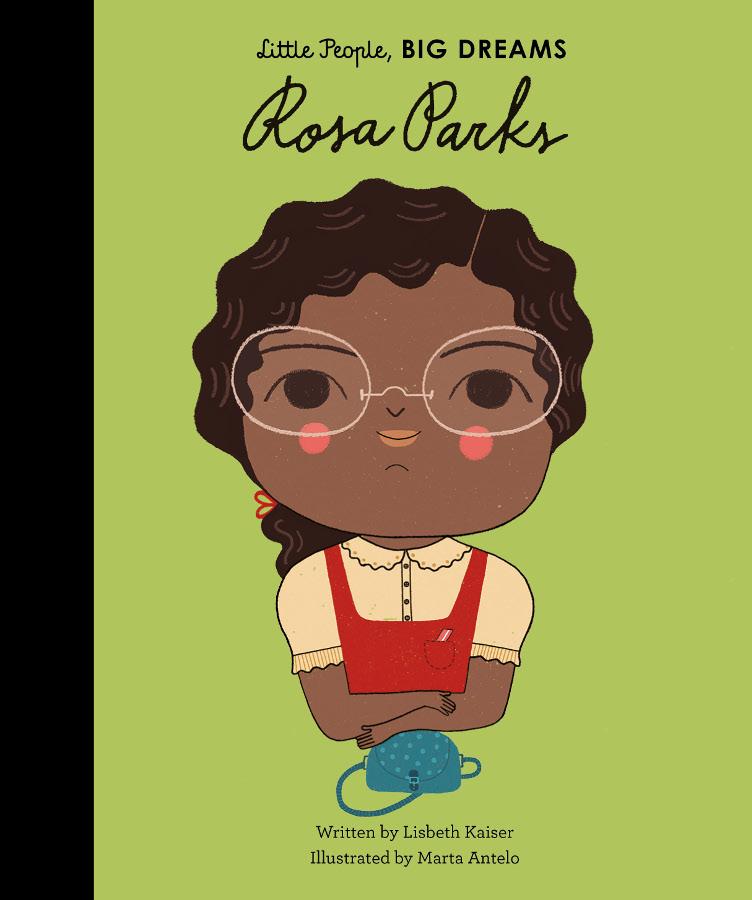 Little People Big Dreams Hardback Book: Rosa Parks
