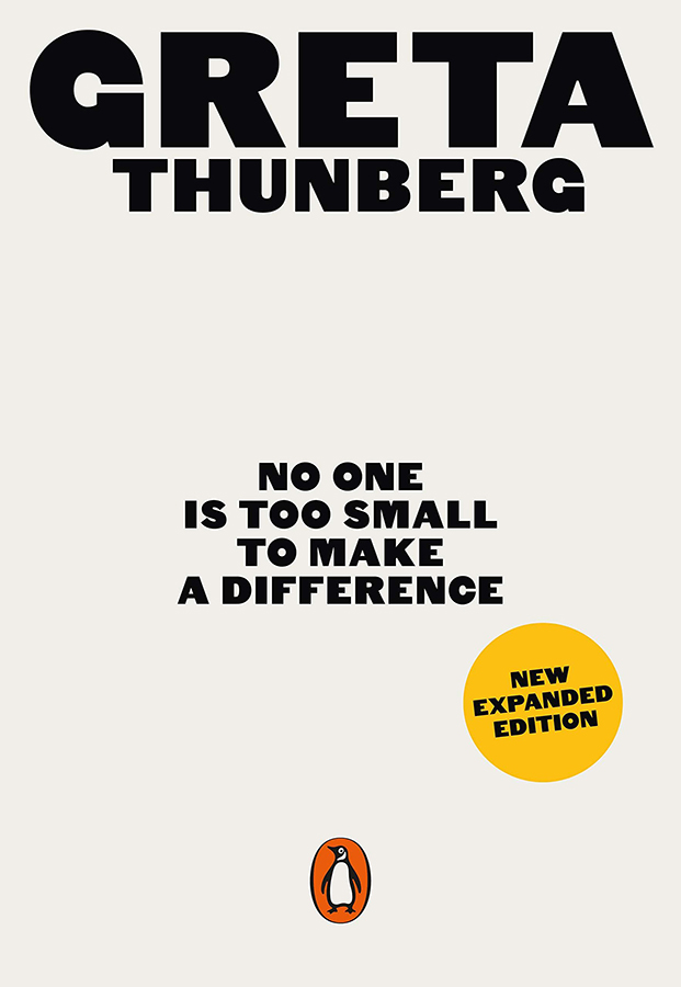 No One is Too Small to Make a Difference Paperback Book