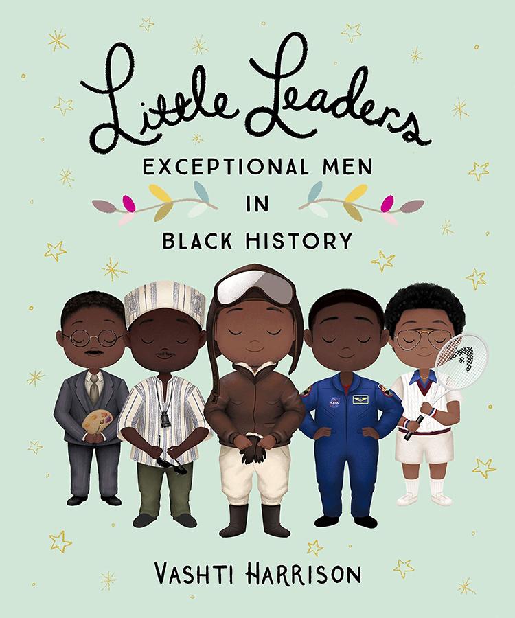 Little Leaders Hardback Book: Exceptional Men in Black History