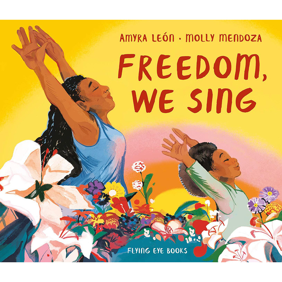 Freedom We Sing Hardback Book