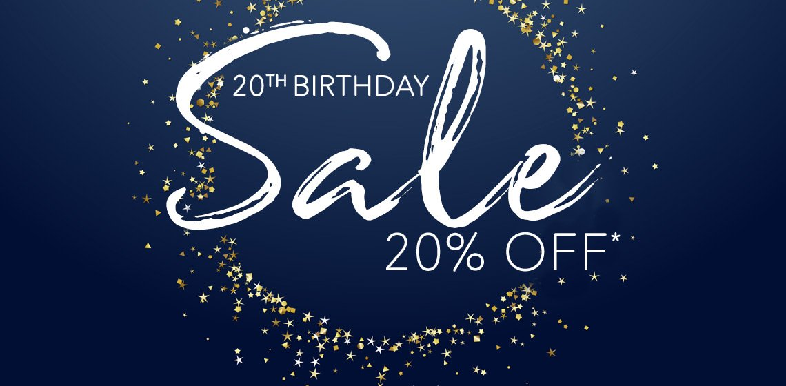20% Off For Our 20th Birthday*
