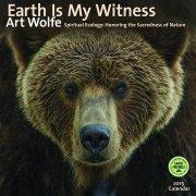 Earth Is My Witness 2015 Calendar