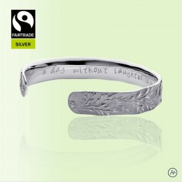 Mosami A Day Without Laughter Is A Day Wasted Fairtrade Silver Cuff