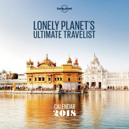 Lonely Planet Ultimate Travel List 2018 Wall Calendar