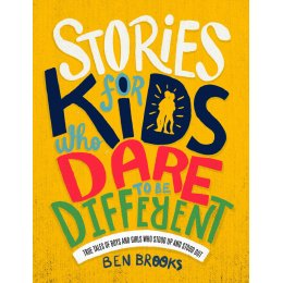 Stories for Kids Who Dare to be Different Hardback Book