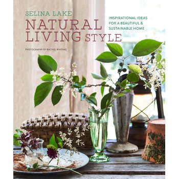 Natural Living Style Hardback Book