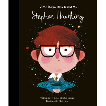 Little People Big Dreams Hardback Book: Stephen Hawking