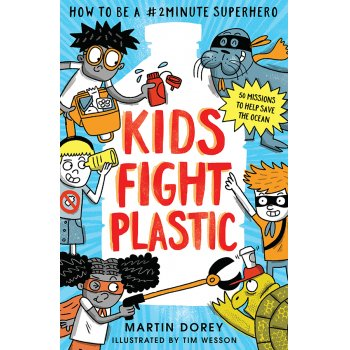 Kids Fight Plastic Paperback Book
