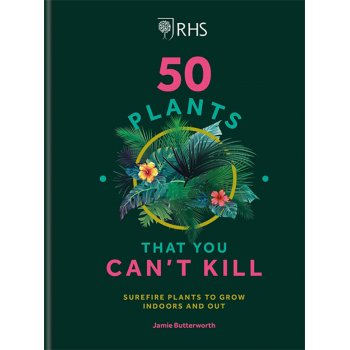 RHS 50 Plants That You Cant Kill Hardback Book
