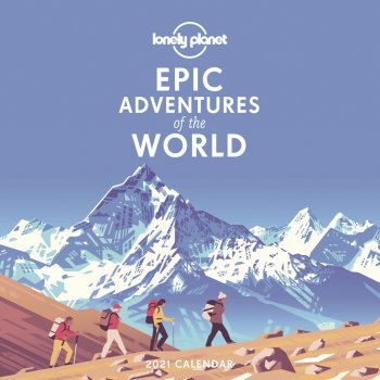 Lonely Planet Epic Adventures 2021 Wall Calendar