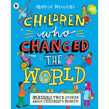 Children Who Changed The World Paperback Book
